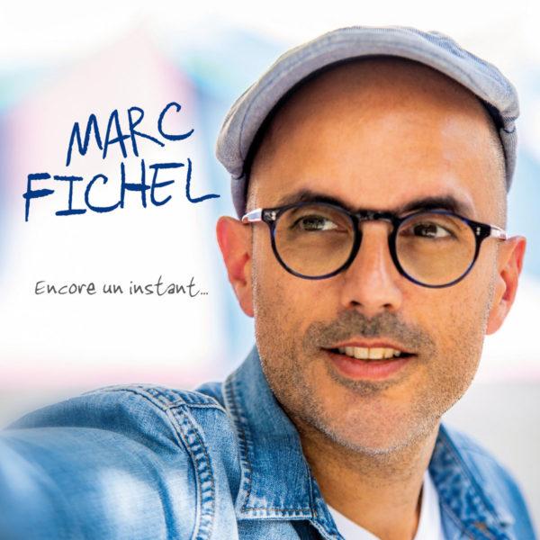 Marc Fichel, Encore un instant
